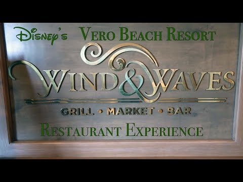 Wind & Waves Restaurant Experience At Disney's Vero Beach Resort