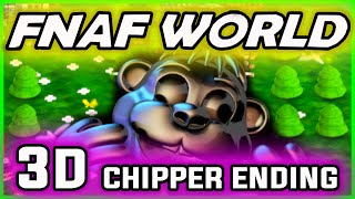 FNAF World 3D CHIPPER FINAL BOSS | FNAF World 3D Ending | FNAF World ENDING Gameplay