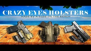 Crazy Eyes Holster Review