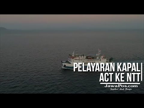 Pelayaran Kapal ACT ke NTT