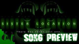 FNAF SISTER LOCATION SONG (LEFT BEHIND) PREVIEW - DAGames