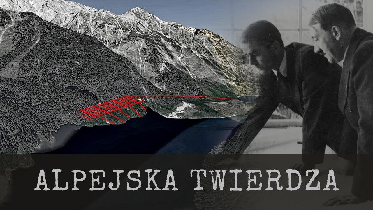 Alpejska twierdza III Rzeszy i Riese – Raport Schmelchera cz. 1