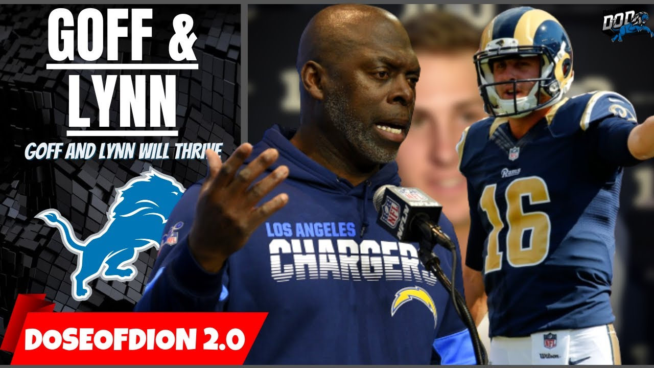 Anthony Lynn & Jared Goff Will Thrive: Trade Good For Both Sides? Goff Vs Packers