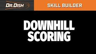 Dr. Dish Skill Builder Workout: Gordon Hayward Down-Hill Scoring Options