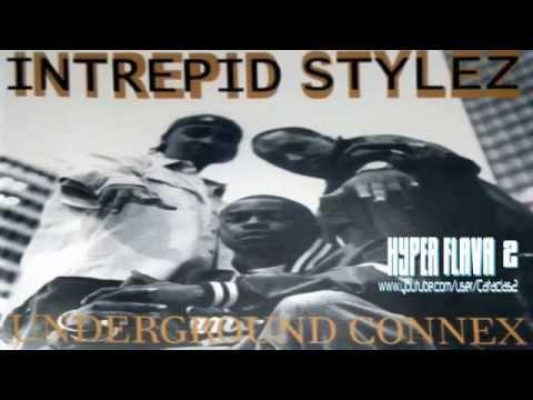 Intrepid Stylez - Underground Connex (Full CD Album) (Canada) (1999)