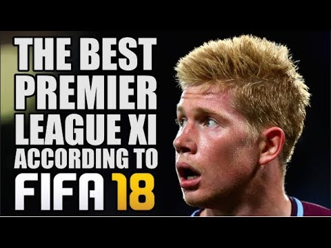 Best Premier League XI According To FIFA 18
