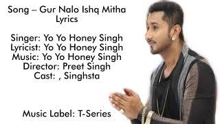 Gur Nalo Ishq Mitha lyrics yo yo honey singh The Malkit Singh The Golden Star lyrics
