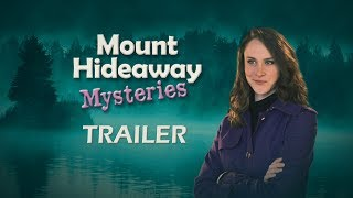 Mount Hideaway Mysteries - Trailer