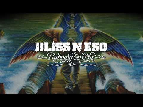 Bliss n Eso - Weightless Wings Running On Air
