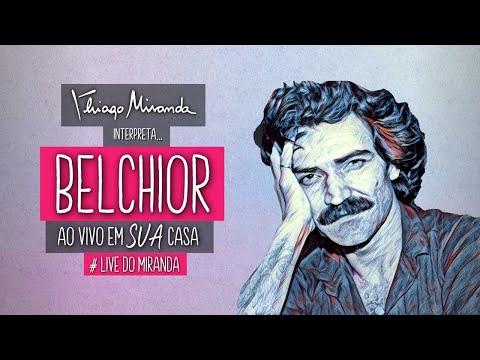 Thiago Miranda interpreta BELCHIOR - Ao vivo em SUA casa #LiveDoMiranda #FiqueEmCasa