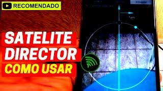 Satellite Director: é assim que se usa - GPS.Pezquiza.com