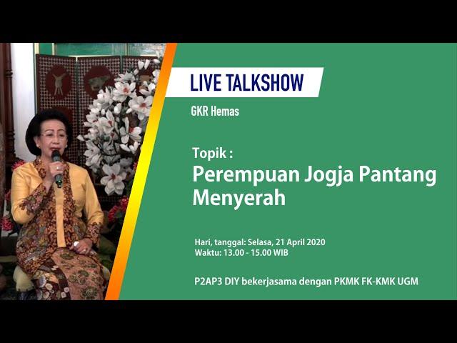 Talkshow: Perempuan Jogja Pantang Menyerah_GKR Hemas