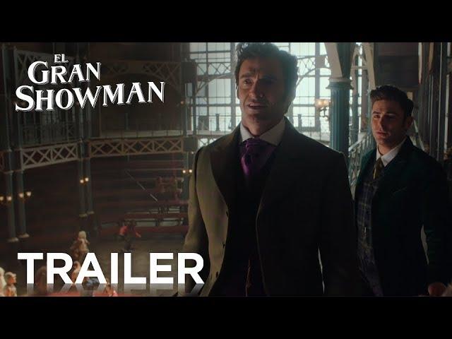 EL GRAN SHOWMAN | Nuevo Tráiler | 29 de diciembre en cines | 2017