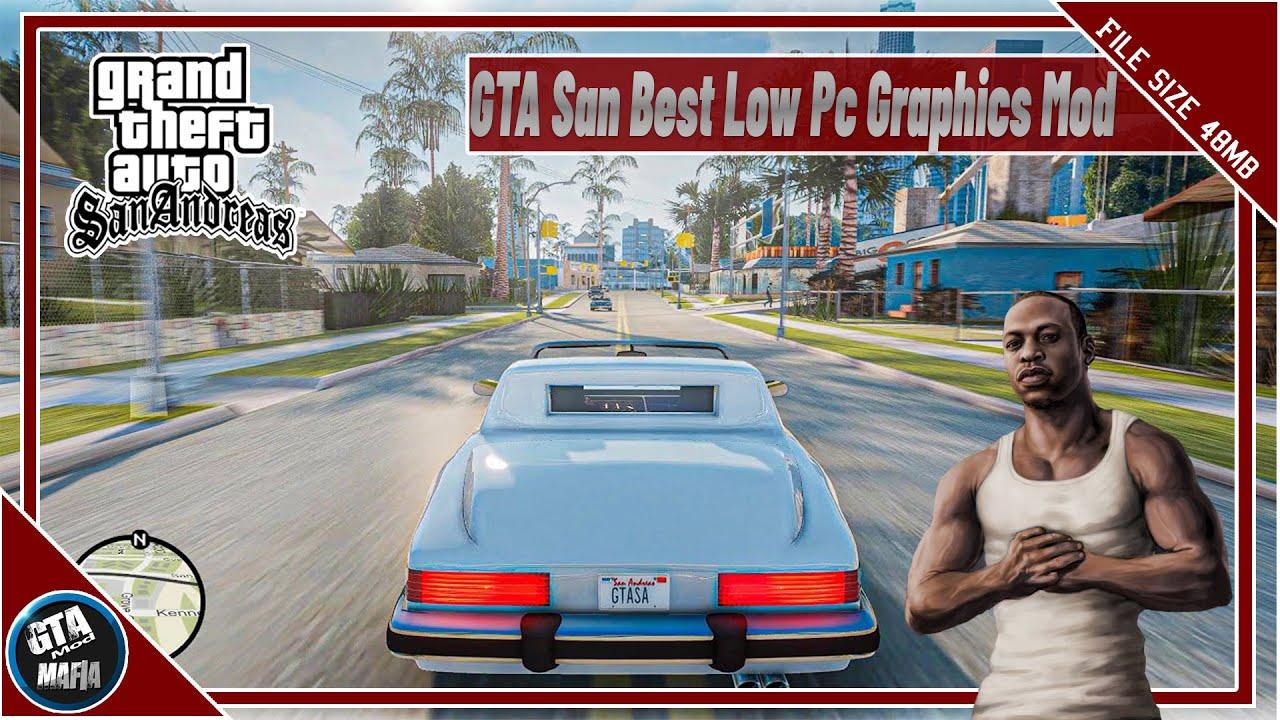 GTA San Best Low End Pc Graphics Mod 2021   GTA San Best Graphics Mod For Pc