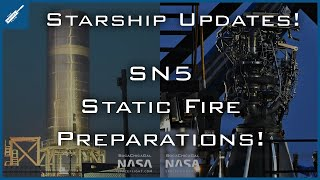 Spacex Starship Updates! Sn5 Static Fire Preparations & Boca Chica Updates! Thespacexshow