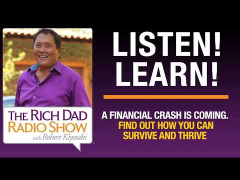 A FINANCIAL CRASH IS COMING. FIND OUT HOW YOU CAN SURVIVE AND THRIVE – Robert Kiyosaki, Jim...