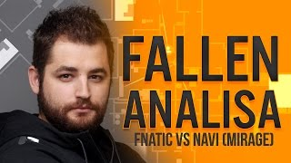 FalleN Analisa #3 FNATIC vs NaVi Mirage ESL Pro League