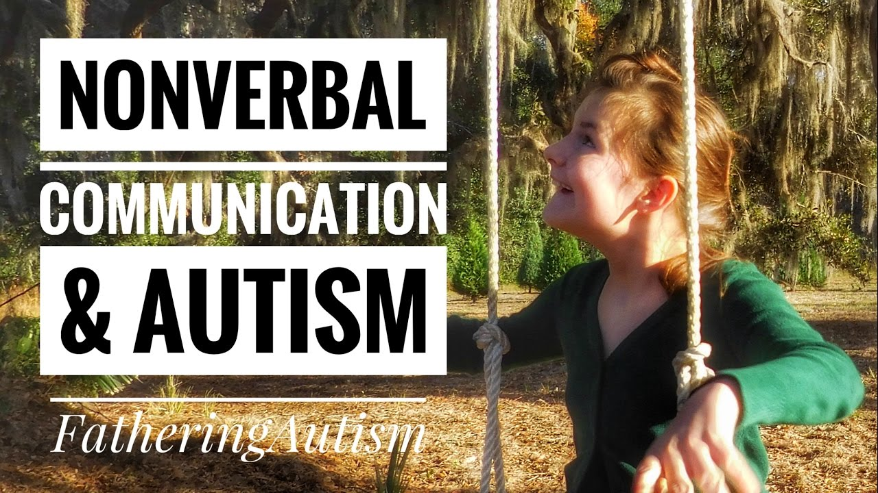 Nonverbal Communication And Autism Youtube