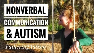 Nonverbal Communication and Autism