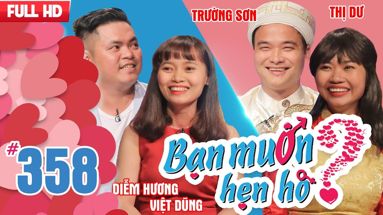BẠN MUỐN HẸN HÒ | Tập 358 UNCUT | Việt Dũng – Diễm Hương | Trường Sơn – Nguyễn Thị Dư | 180218 💖