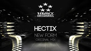 [Drum&Bass] Hectix - New Form [Heavy Artillery Recordings]