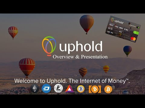 Uphold - Welcome To The Internet Of Money