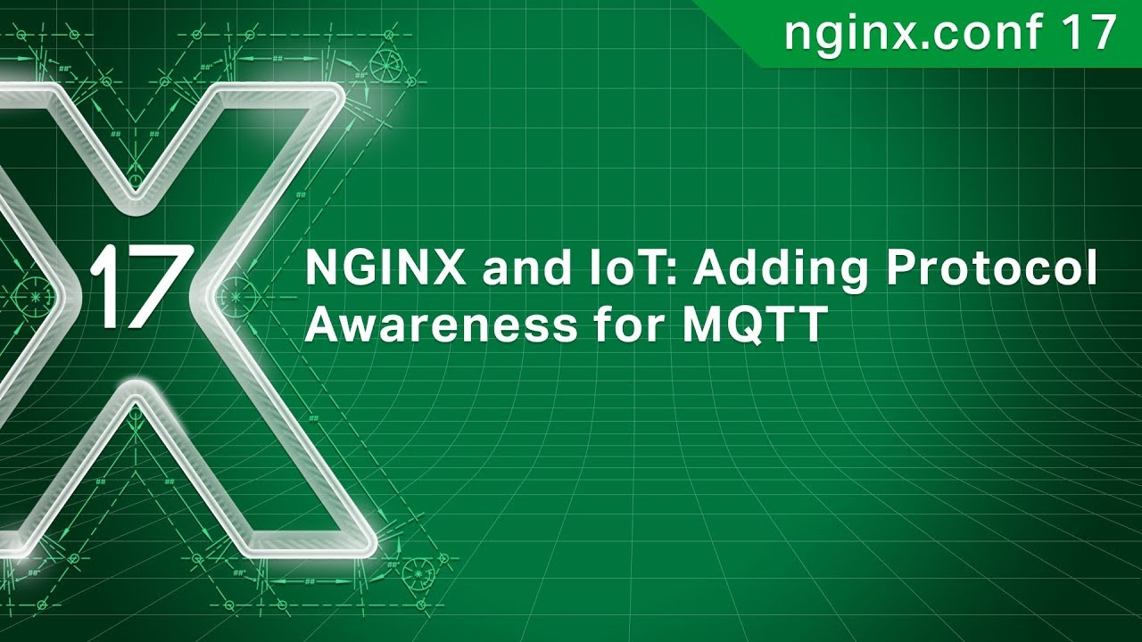 NGINX and IoT: Adding Protocol Awareness for MQTT