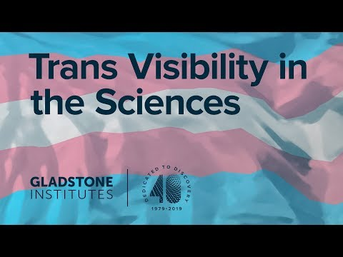 Trans Visibility in the Sciences