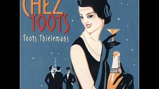 Toots Thielemans-La valse des lilas(once upon a summertime)
