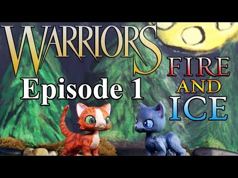 Warrior Cats - Fire and Ice: Episode 1