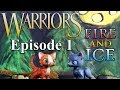 "Warrior Cats - Fire and Ice: Episode 1 - ""A New Mission"""