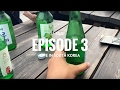 Foreign Exchange Student in South Korea - EP.3 | SOJU