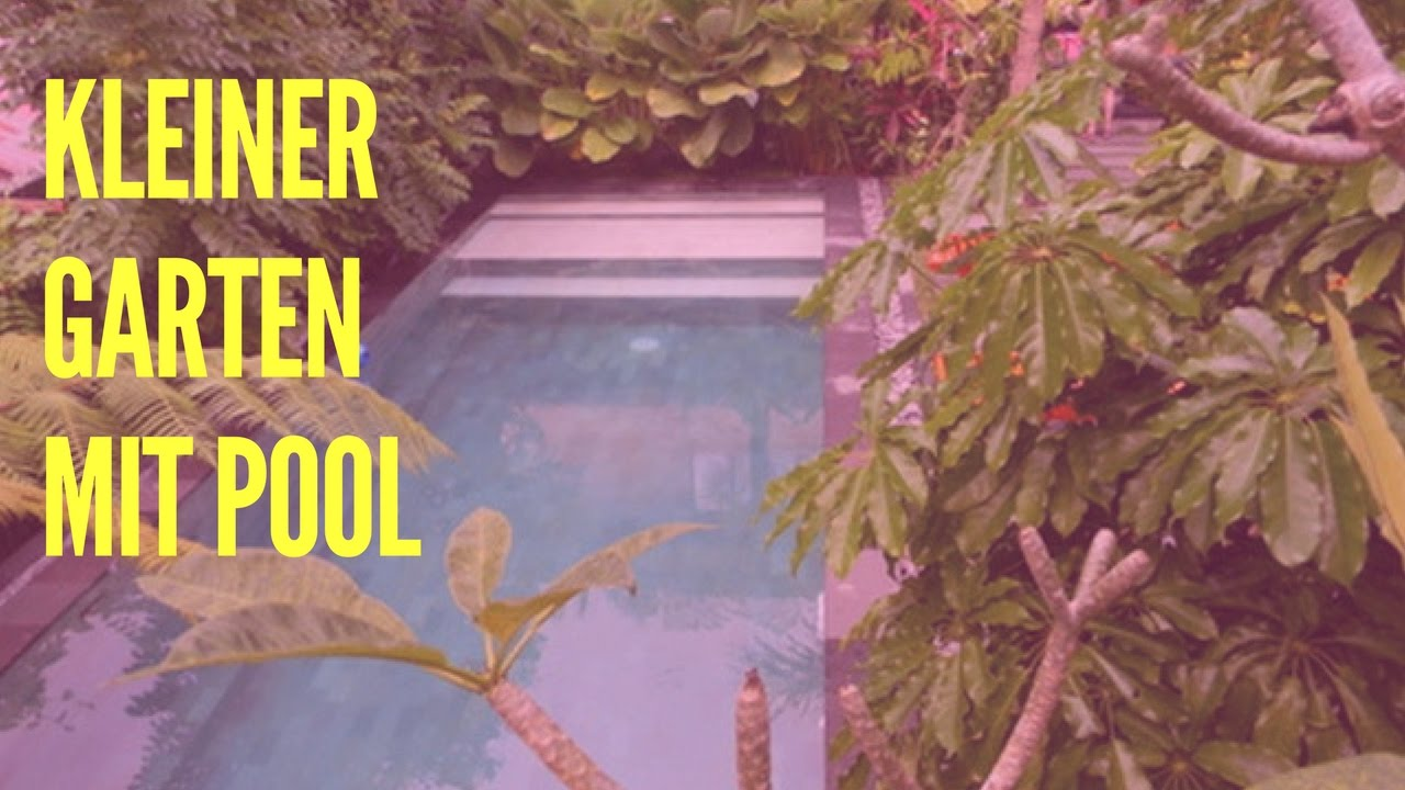 Kleiner Garten Mit Pool - YouTube