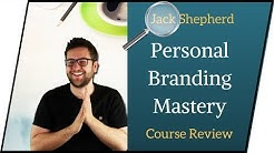 WHY IS PERSONAL BRANDING IMPORTANT? - Jack Shepherd's Personal Branding Mastermind Course Review