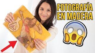 Cómo hacer una FOTO en MADERA