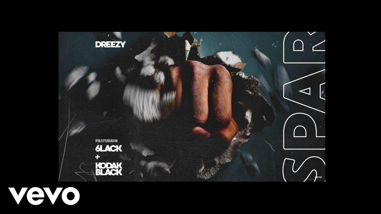 dreezy-spar-audio-ft-6lack-kodak-black