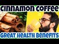 Add CINNAMON to Your COFFEE for Great HEALTH BENEFITS - Simple Way to MAKE Your COFFEE More BENEFITS