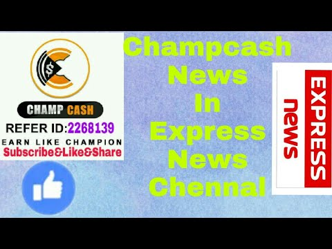 Champcash digital plan India news in express news chennal