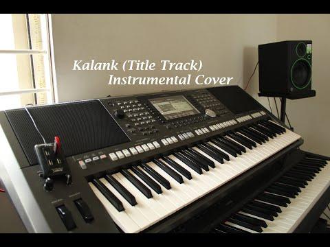 Kalank Title Track | Instrumental Cover | Arijit Singh