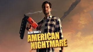 Alan Wake's : American Nightmare - Gameplay VOSTFR