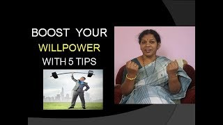 5 TIPS TO ENHANCE WILLPOWER