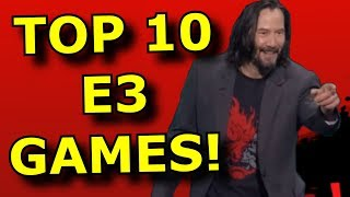 TOP 10 Best Games of E3 2019!