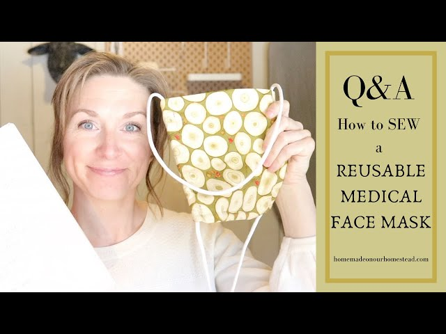 How  to SEW a REUSABLE FACE MASK with FILTER POCKET  Q&A // BATCH sew MEDICAL MASK // DIY Mask