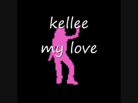 kellee - my love