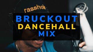 Dj Puffy - BRUCKOUT Dancehall Mix (Vybz Kartel, Konshens, Summer Starter Riddim)