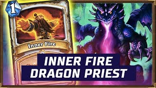 Inner Fire Dragon Priest (Combo Priest 2018) | The Witchwood | Hearthstone