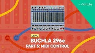 Buchla 296e Demo w. Todd Barton pt. 5/10 – Midi control – Softube