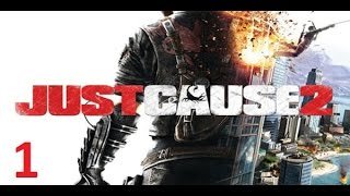Just Cause 2 Walkthrough Part 1 No Commentary