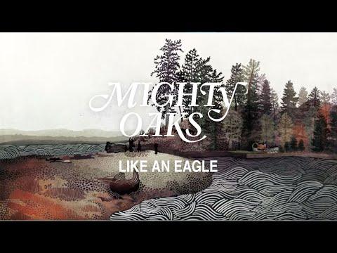 Mighty oaks like an eagle lyrics