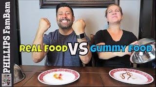 REAL FOOD vs GUMMY FOOD CHALLENGE or GUMMY FOOD vs REAL FOOD CHALLENGE | PHILLIPS FamBam Challenges